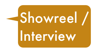 Showreel / Interview